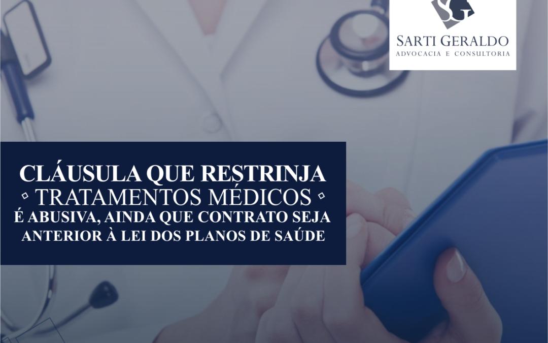 STJ – Cláusula que restrinja tratamentos médicos é abusiva, ainda que contrato seja anterior à Lei d