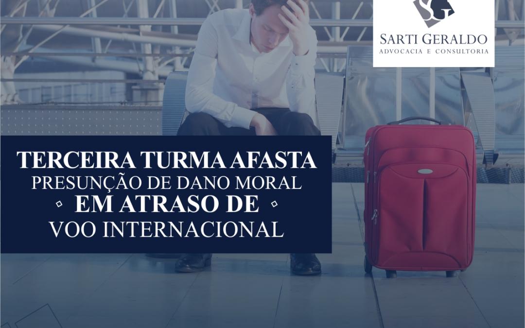 STJ – Terceira Turma afasta presunção de dano moral em atraso de voo internacional